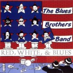Blues Brothers - Red, White & Blues